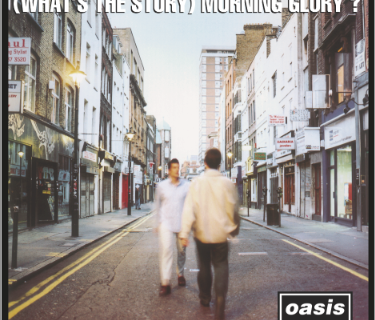 Le canzoni degli Oasis in Whats the story morning glory